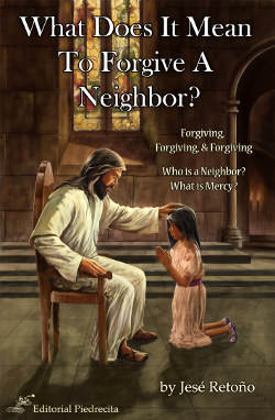 What Does It Mean To Forgive A Neighbor?